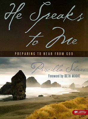 He Speaks to Me - Bible Study Book: Preparing to Hear from God - Shirer, Priscilla