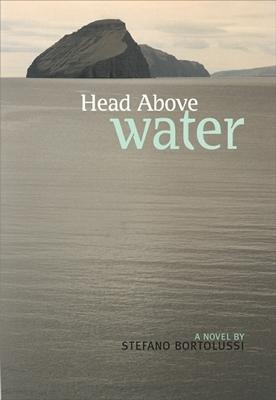 Head Above Water - Bortolussi, Stefano