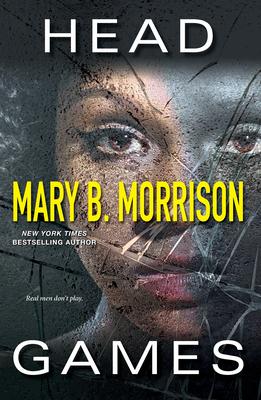 Head Games - Morrison, Mary B