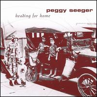 Heading for Home - Peggy Seeger