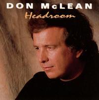 Headroom - Don McLean