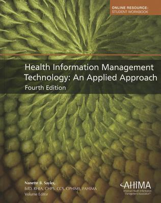 Health Information Management Technology: An Applied Approach - Sayles, Nanette B (Editor)