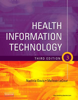 Health Information Technology - Davis, Nadinia A, and Lacour, Melissa