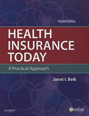 Health Insurance Today 2e - Beik, Janet I, AA, Ba, Med