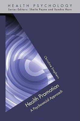 Health Promotion: A Psychosocial Approach - Stephens, Christine