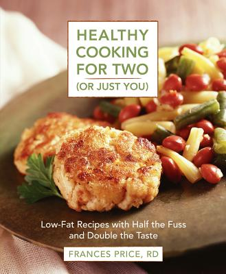 Healthy Cooking For Two (Or Just You) - Price