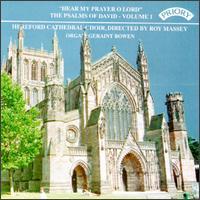 Hear My Prayer O Lord: The Psalms of David, Vol. 1 - Geraint Bowen (organ); Hereford Cathedral Choir (choir, chorus)