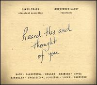 Heard This and Thought of You - Genevieve Lacey (recorder); James Crabb (accordion)