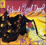 Heart Beats: Behind Closed Doors - 70's Swingers