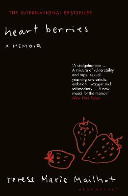 Heart Berries: A Memoir - Mailhot, Terese Marie