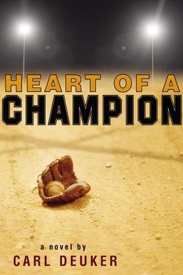 Heart of a Champion - Deuker, Carl