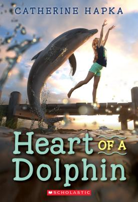 Heart of a Dolphin - Hapka, Catherine