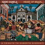 Heart of Brazil: A Tribute to Egberto Gismonti