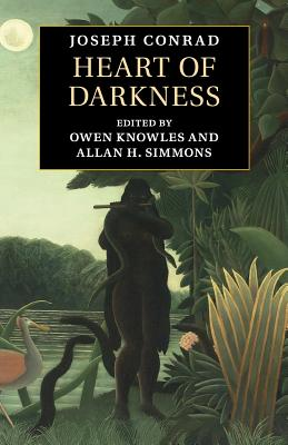 Heart of Darkness - Conrad, Joseph, and Knowles, Owen (Editor), and Simmons, Allan H (Editor)