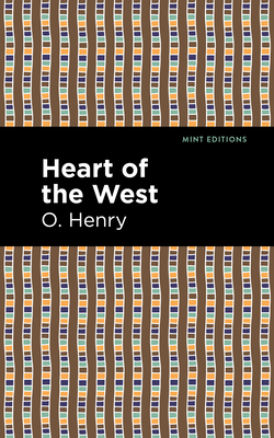Heart of the West - Henry, O, and Editions, Mint (Contributions by)