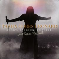 Heart. Passion. Pursuit.: Live At Passion City Church - Tasha Cobbs Leonard