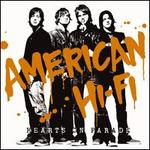 Hearts on Parade - American Hi-Fi