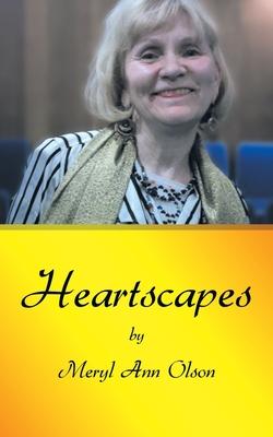 Heartscapes - Olson, Meryl Ann