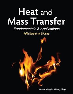 Heat and Mass Transfer in SI Units - Cengel, Yunus, and Ghajar, Afshin