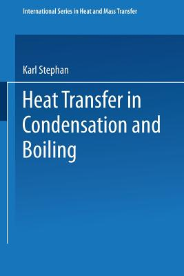 Heat Transfer in Condensation and Boiling - Stephan, Karl, and Green, C. V. (Translated by)