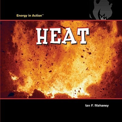 Heat - Mahaney, Ian F