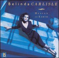 Heaven on Earth - Belinda Carlisle