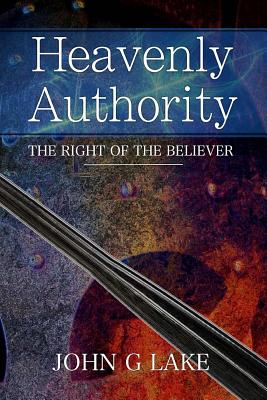 Heavenly Authority The Right Of Believer