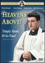 Heavens Above! - John Boulting; Roy Boulting