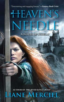 Heaven's Needle - Merciel, Liane