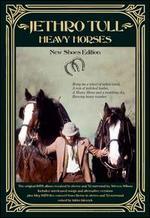 Heavy Horses: New Shoes Edition