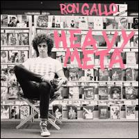 Heavy Meta - Ron Gallo