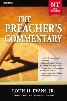 Hebrews - Evans, Louis H, Jr., and Thomas Nelson Publishers