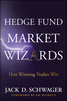 Hedge Fund Market Wizards - Schwager, Jack D