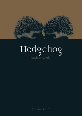 Hedgehog - Warwick, Hugh