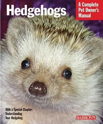 Hedgehogs - Vanderlip, Sharon, and Vanderlip, D V M