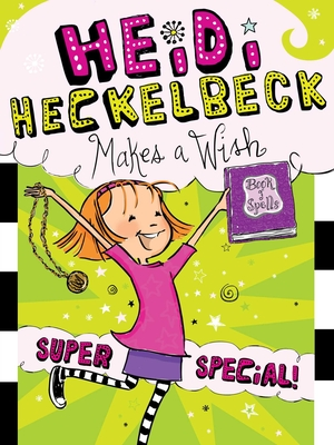 Heidi Heckelbeck Makes a Wish, 17: Super Special! - Coven, Wanda
