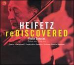 Heifetz Rediscovered - Emanuel Bay (piano); Isidor Achron (piano); Jascha Heifetz (violin); Jascha Heifetz (piano); Samuel Chotzinoff (piano)