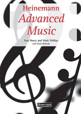 Heinemann Advanced Music Student Book - Hurry, Pam, and Phillips, Mark