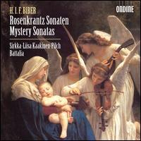Heinrich Ignaz Franz Biber: Mystery Sonatas - Battalia Continuo Group; Sirkka-Liisa Kaakinen-Pilch (violin)