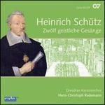 Heinrich Sch�tz: Zw�lf geistliche Ges�nge