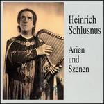 Heinrich Schlusnus Sings Arias & Scenes