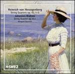 Heinrich von Herzogenberg: String Quartets Op. 43, 1-3; Johannes Brahms: String Quartet Op. 51