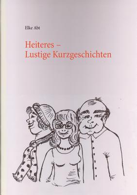 Heiteres - Abt, Elke