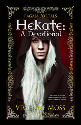 Hekate: A Devotional - Moss, Vivienne