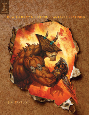Hell Beasts: How to Draw Grotesque Fantasy Creatures - Pavelec, Jim