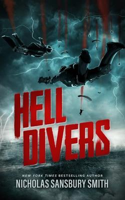 Hell Divers - Smith, Nicholas Sansbury