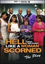 Hell Hath No Fury Like a Women Scorned - Tyler Perry