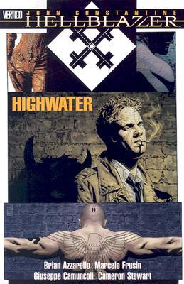 Hellblazer: Highwater - Azzarello, Brian