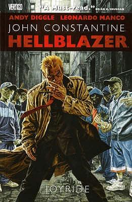 Hellblazer: Joyride - Diggle, Andy, and Manco, Leonardo