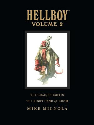 Hellboy Library Volume 2: The Chained Coffin and the Right Hand of Doom -